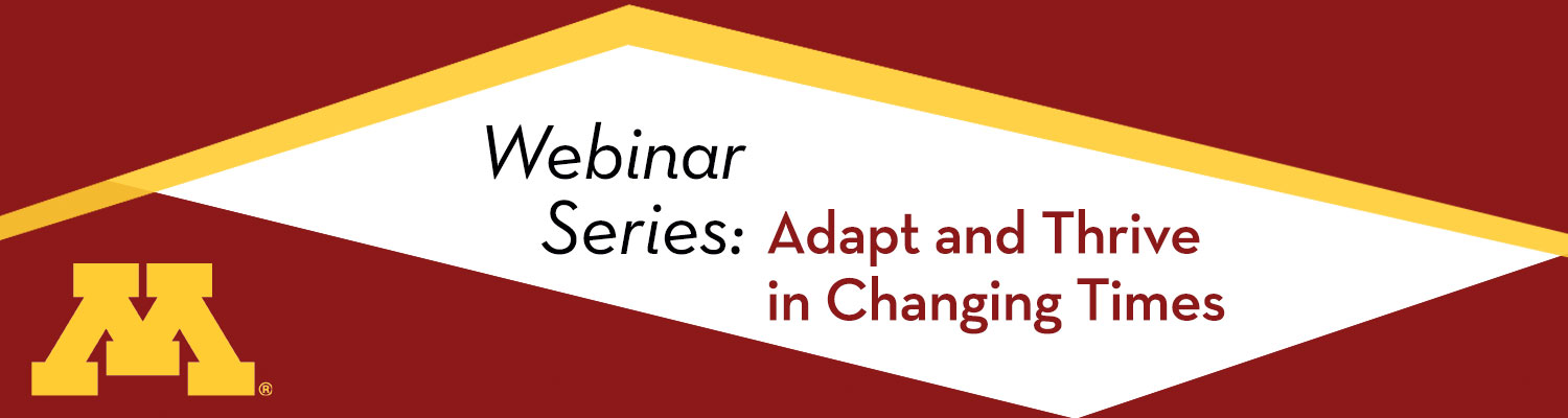 """Adapt and Thrive in Changing Times"" webinar header graphic, maroon and gold design"