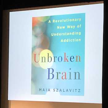 Slide of Maia Szalavitz book Unbroken Brain